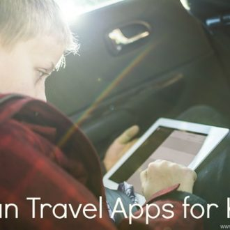 5 Fun Travel Apps for Kids