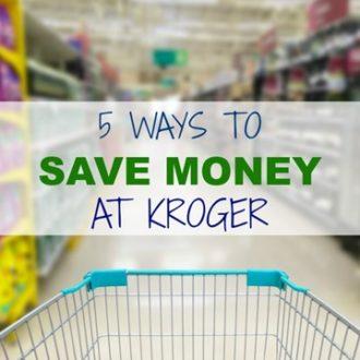 5 Ways to Save Money at Kroger