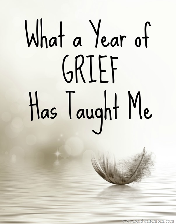 what a year of grief has taught me