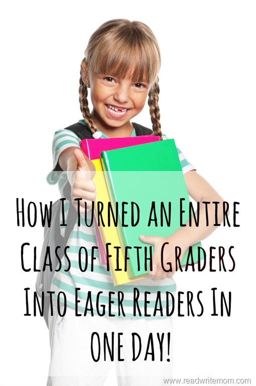 how i turned an entire class into eager readers in one day