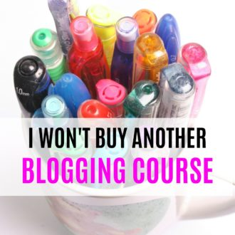 I Won't Buy Another Blogging Course Again and Here's Why