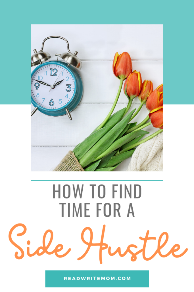 How to find time for a side hustle when you work full time.